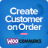 Create Customer on Order for WooCommerce